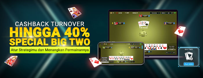 Cashback Turnover Hingga 40% Special Big Two