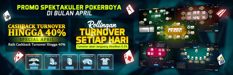 PROMO SPEKTAKULER POKERBOYA DI BULAN APRIL