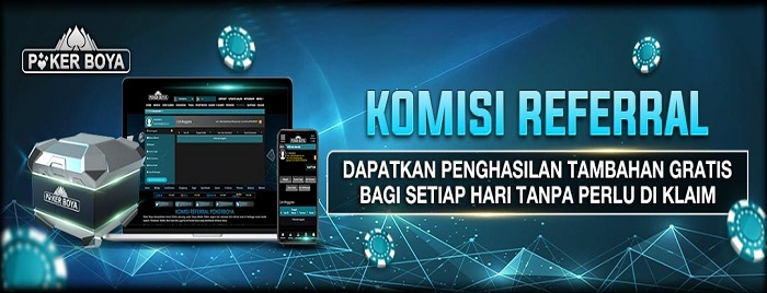 KOMISI REFERRAL POKERBOYA