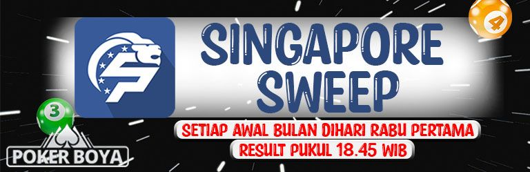 TOGEL SINGAPORE SWEEP POKERBOYA